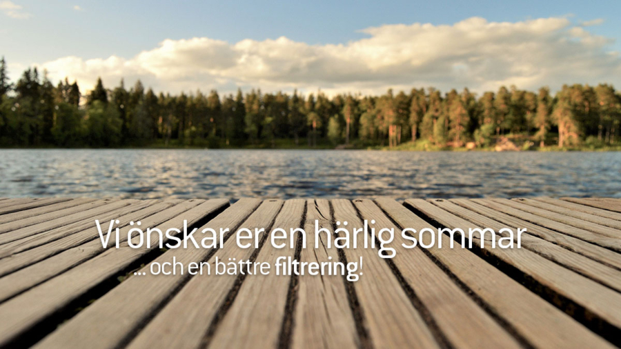 Planima önskar er en härlig sommar, och en bättre filtrering!